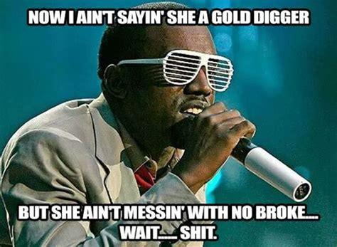 Gold Digger Meme - social media makes fun of kanye west s debt claim hiphopdx