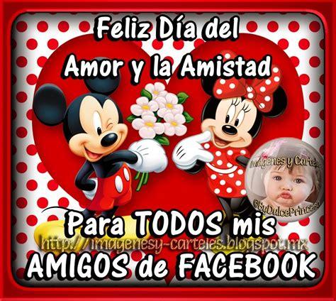 imagenes de amor y amistad facebook im 225 genes y carteles feliz d 205 a del amor y amistad para