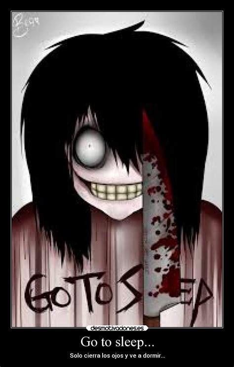 imagenes anime de terror go to sleep desmotivaciones