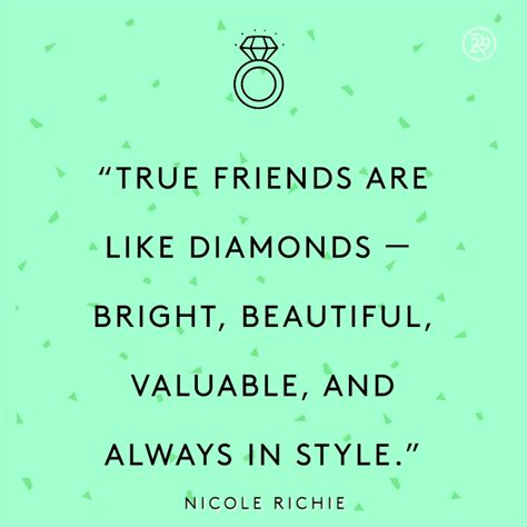 quotes about true friends true friends are like diamonds bright beautiful