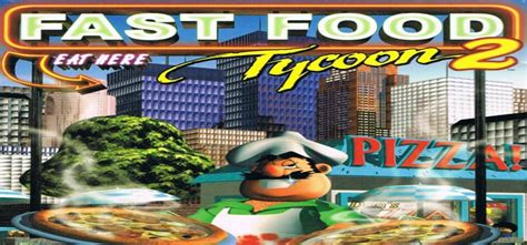 games download free full version fast and easy fast food tycoon 2 free download full version pc game