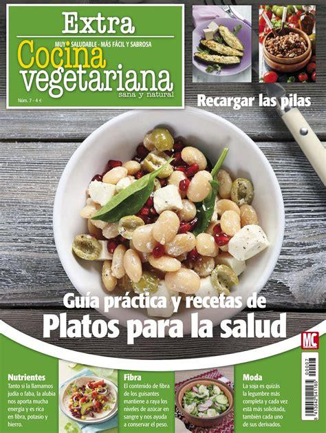 recetas de cocina vegetariana gratis revista cocina vegetariana extra 7 gu 237 a pr 225 ctica y