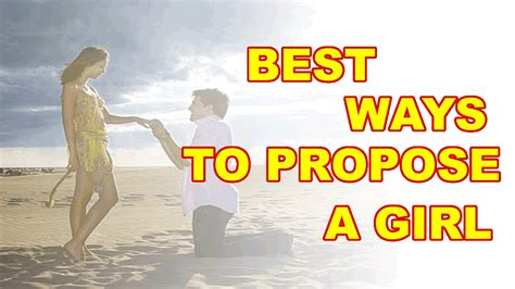 best way to best ways to propose a marriage ideas