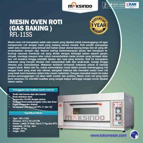 Daftar Oven Roti Gas daftar lengkap mesin oven roti dan kue jenis gas toko