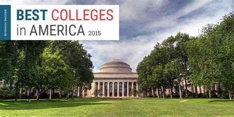 Best Mba Schools In America by The 50 Best Colleges In America 2015 Business Insider