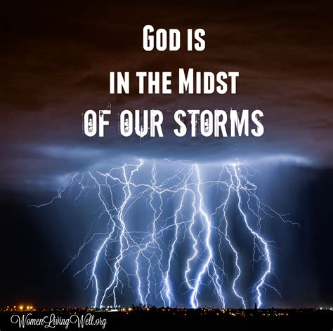 Is In by God Is In The Midst Of Our Storms Living Well