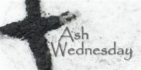 ash wednesday in england sumner first christian church why ashes sumner first