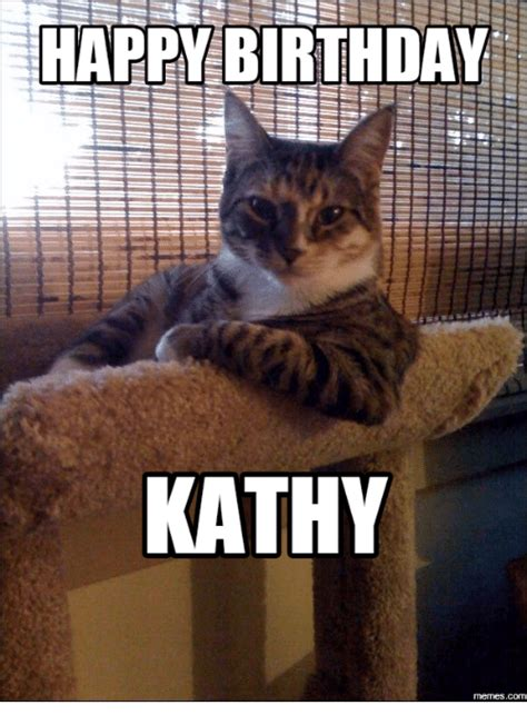 Kathy Meme - 25 best memes about happy birthday sarah cat happy