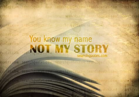 tattoo quotes judgement you know my name not my story picture quotes