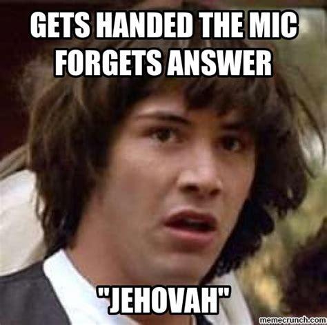 Humorous Memes - jw humor