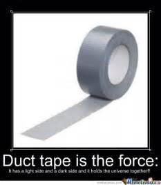 Duct Tape Meme - duct tape by tt91tt meme center
