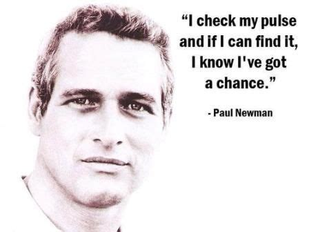 paul newman quotes best 25 paul newman quotes ideas on paul