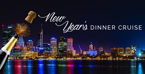 new year activities perth new year s swan river dinner cruise perth eventfinda