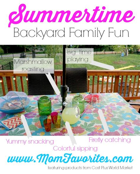 backyard family fun backyard family fun with world market mom favorites
