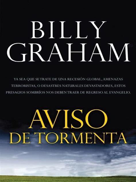 libros cristianos que edifican aviso de tormenta billy graham libros cristianos que