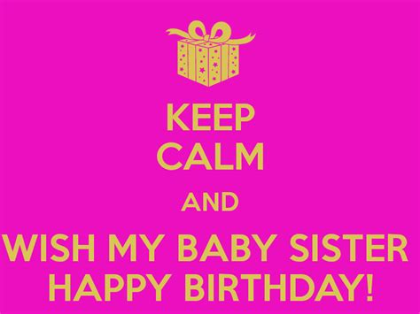 Happy Birthday To My Baby Quotes Birthday Wishes For My Sister Quotes Images