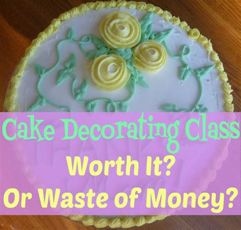 cake decorating class worth   waste  money stapler confessions