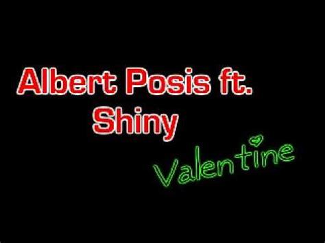 lyrics albert posis ft shiny albert posis ft shiny lyrics