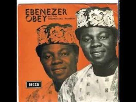 happy birthday ebenezer obey mp3 download ebenezer obey happy birthday edit youtube