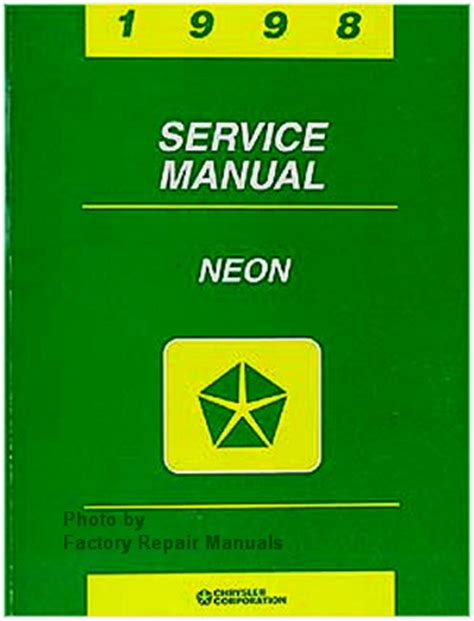 auto manual repair 1998 plymouth neon engine control 1998 dodge plymouth neon factory service manual original shop repair factory repair manuals