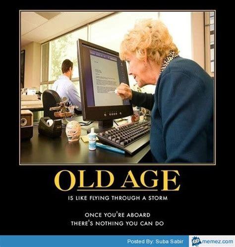 Meme Age - old age memes com