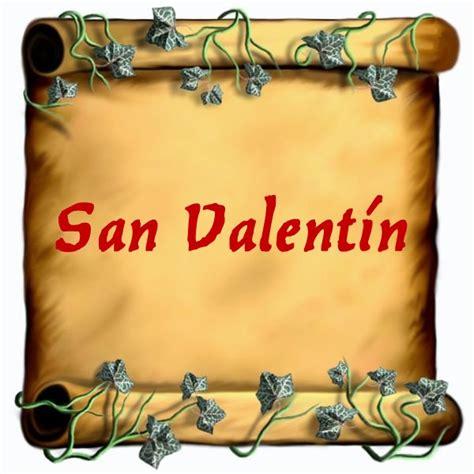 historia dia de san valentin historia y costumbres de san valent 237 n d 237 a de los enamorados