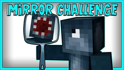 xbox minecraft challenges minecraft xbox mirror challenge