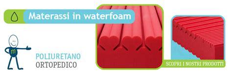 materasso water foam opinioni materassi waterfoam in poliuretano di alta qualit 224