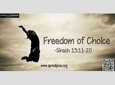 Freedom of Choice-Sirach 15:11-20 Do not say, It was God ... Hate Me Lyrics