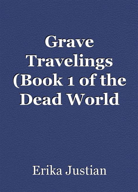 grave travelings book 1 of the dead world series