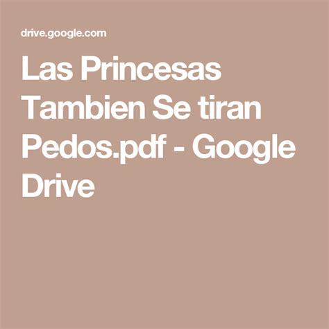 las princesas tambien se tiran gases pdf las princesas tambien se tiran pedos pdf google drive