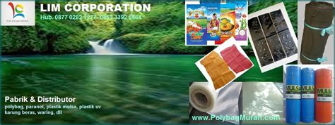 Jual Polybag Roll lim corporation pabrik dan distributor polybag paranet