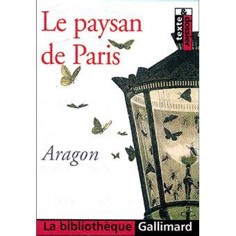 le paysan de paris 2070314634 le paysan de paris texte et dossier poche louis aragon achat livre prix fnac com