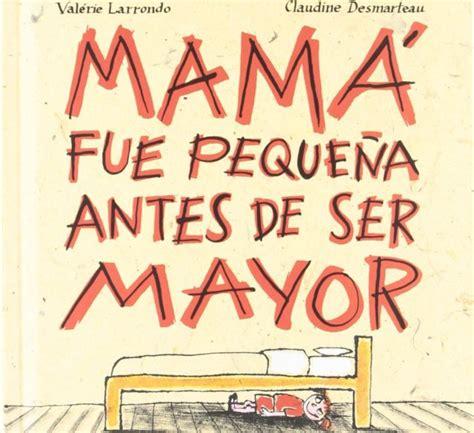 libro domingo de las madres libros infantiles para el d 237 a de la madre i