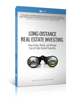 distance real estate investing how to buy rehab and manage out of state rental properties books distance real estate investing by david greene p2