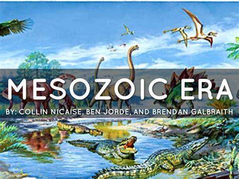 mesozoic era mesozoic by collin nicaise
