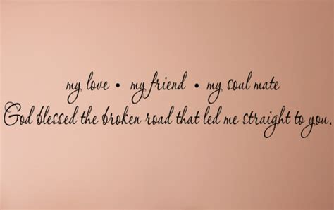 My Soul Mate soul mate friendship quotes quotesgram