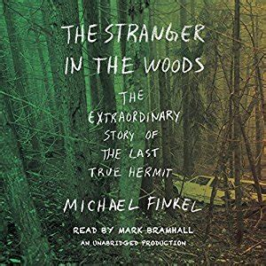 the in the woods the extraordinary story of the last true hermit books listen to the in the woods audiobook audible