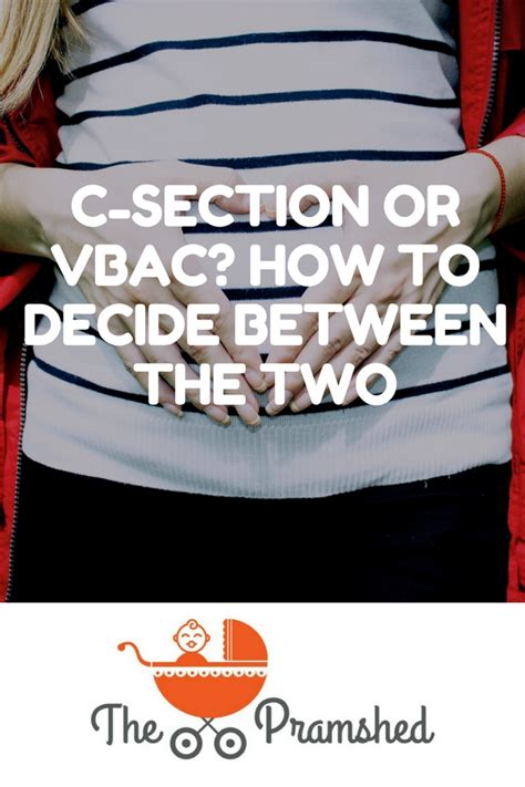 c section or vbac making the decision between c section or vbac the pramshed