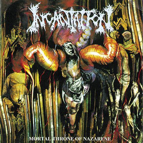 Infernal Corpse mortal throne of nazarene incantation