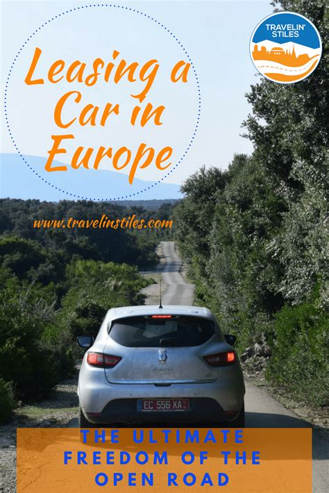 leasing a car in europe for holiday leasing a car in europe why renault s eurodrive is