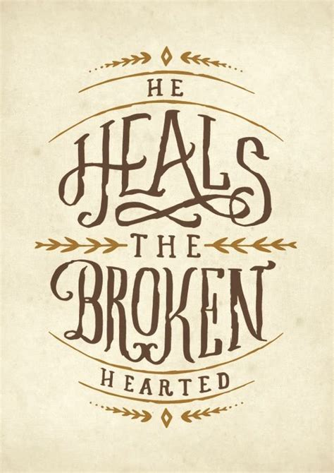 he heals the brokenhearted living and loving after rejection books psalm 147 3 healing the soul beautiful