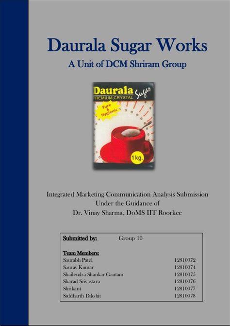 Integrated Marketing Communications By Totok Amin Soefijanto marketing strategy daurala sugar works