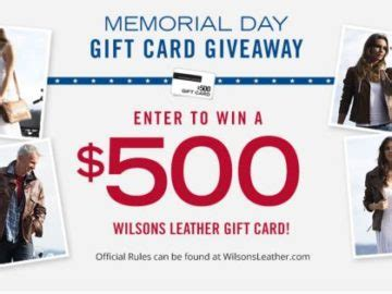 Memorial Day Sweepstakes - wilson leather memorial day gift card giveaway sweepstakes