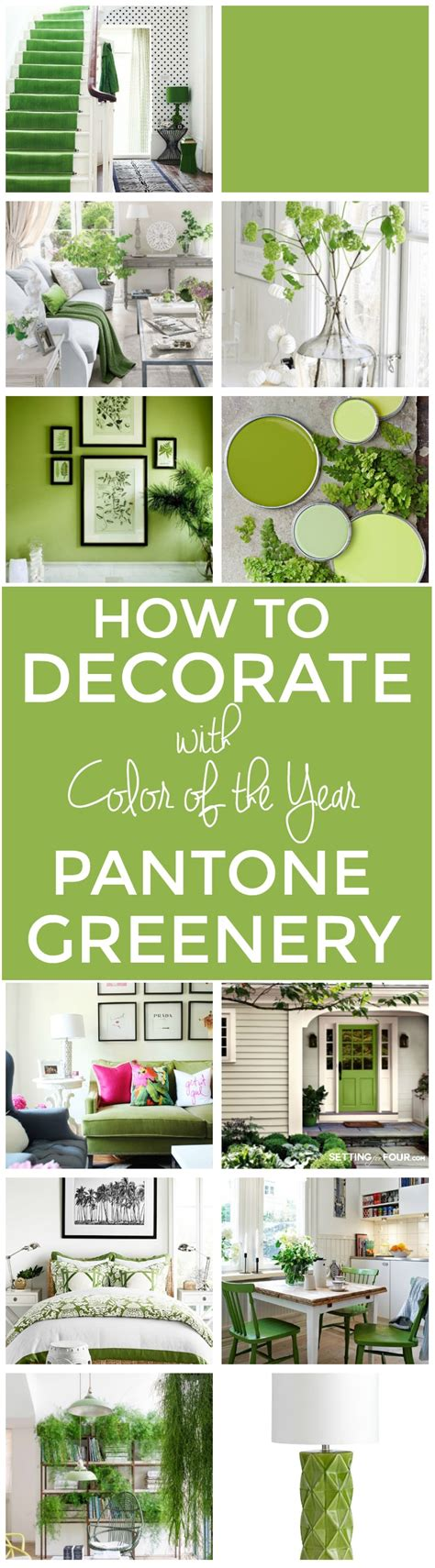 how to decorate with pantone color of the year greenery setting for four