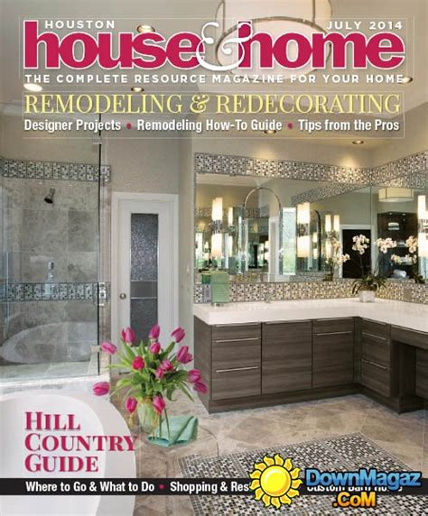 houston home design magazine houston house home july 2014 187 download pdf magazines