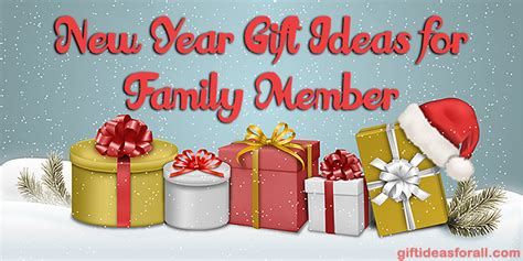 gift ideas for family members new year gift ideas for family member 2016 gift ideas