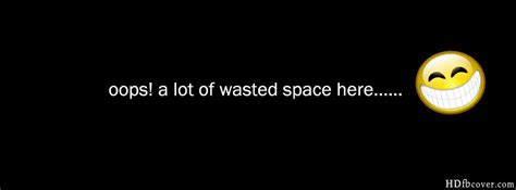 wasted space 40 best funny facebook cover photos