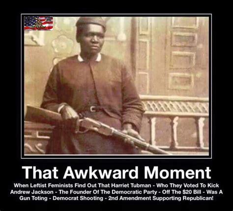 Republican Meme - harriet tubman gun toting republican