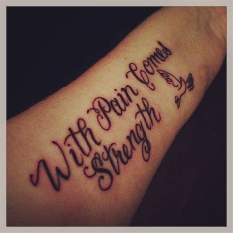 with pain comes strength tattoo with comes strength quotes quotesgram